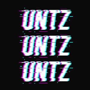 untz untz untz cooles T-Shirt Designs für Partys